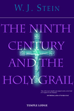 Book Cover for THE NINTH CENTURY AND THE HOLY GRAIL